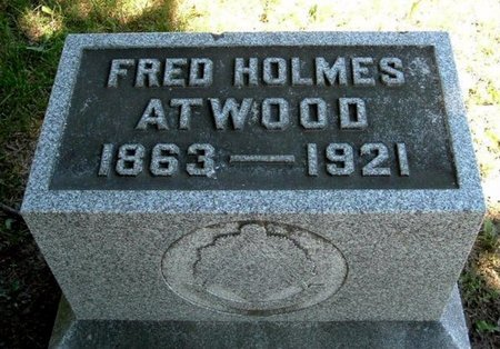 ATWOOD, FRED HOLMES - Calhoun County, Michigan | FRED HOLMES ATWOOD - Michigan Gravestone Photos