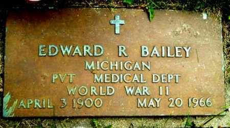 BAILEY, EDWARD R - Calhoun County, Michigan | EDWARD R BAILEY - Michigan Gravestone Photos