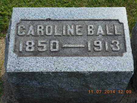 BALL, CAROLINE - Calhoun County, Michigan | CAROLINE BALL - Michigan Gravestone Photos
