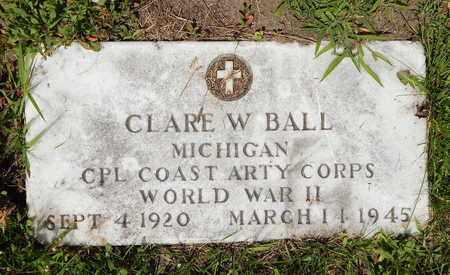 BALL, CLARE W. - Calhoun County, Michigan | CLARE W. BALL - Michigan Gravestone Photos