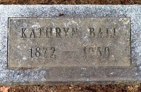 BALL, KATHRYN - Calhoun County, Michigan | KATHRYN BALL - Michigan Gravestone Photos