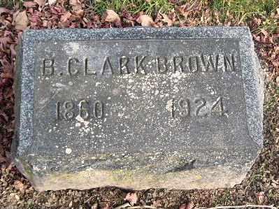 BROWN, B CLARK - Calhoun County, Michigan | B CLARK BROWN - Michigan Gravestone Photos