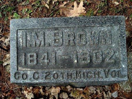 BROWN, ISAAC M. - Calhoun County, Michigan | ISAAC M. BROWN - Michigan Gravestone Photos
