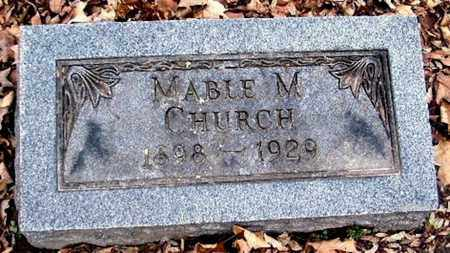 CHURCH, MABLE M - Calhoun County, Michigan | MABLE M CHURCH - Michigan Gravestone Photos