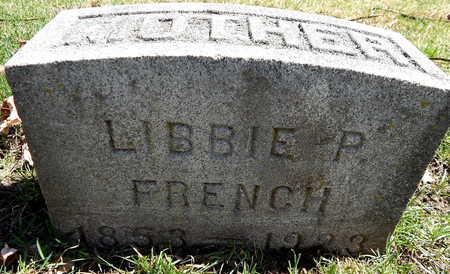 FRENCH, LIBBIE P - Calhoun County, Michigan | LIBBIE P FRENCH - Michigan Gravestone Photos
