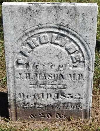 MASON, CAROLINE - Calhoun County, Michigan   CAROLINE MASON - Michigan Gravestone Photos