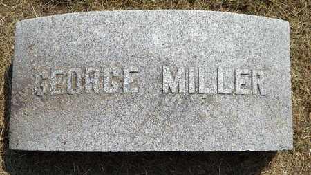 MILLER, GEORGE - Calhoun County, Michigan | GEORGE MILLER - Michigan Gravestone Photos