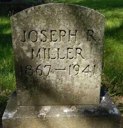MILLER, JOSEPH R - Calhoun County, Michigan | JOSEPH R MILLER - Michigan Gravestone Photos