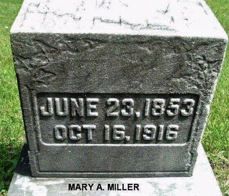 MILLER, MARY A - Calhoun County, Michigan | MARY A MILLER - Michigan Gravestone Photos