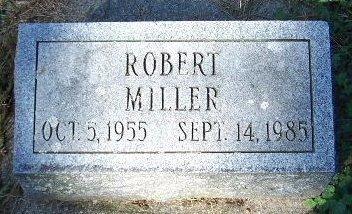 MILLER, ROBERT - Calhoun County, Michigan | ROBERT MILLER - Michigan Gravestone Photos