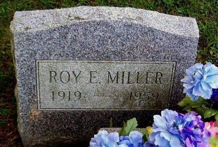 MILLER, ROY E - Calhoun County, Michigan | ROY E MILLER - Michigan Gravestone Photos