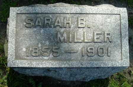 MILLER, SARAH B - Calhoun County, Michigan   SARAH B MILLER - Michigan Gravestone Photos