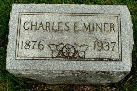 MINER, CHARLES E - Calhoun County, Michigan | CHARLES E MINER - Michigan Gravestone Photos