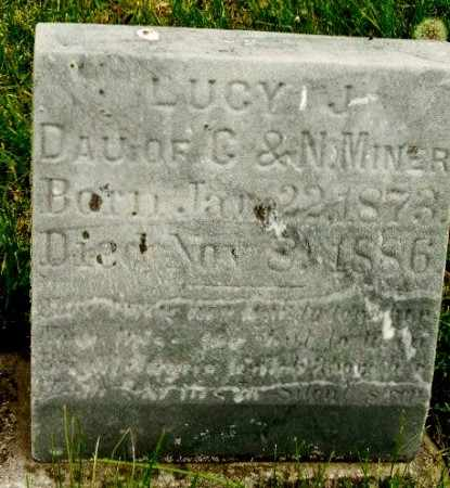 MINER, LUCY J - Calhoun County, Michigan | LUCY J MINER - Michigan Gravestone Photos