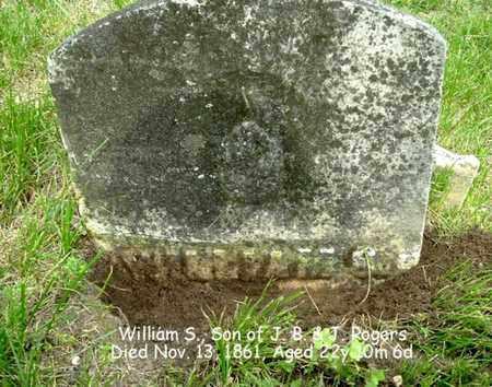 ROGERS, WILLIAM S. - Calhoun County, Michigan   WILLIAM S. ROGERS - Michigan Gravestone Photos