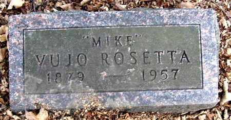 "ROSETTA, VUJO ""MIKE"" - Calhoun County, Michigan | VUJO ""MIKE"" ROSETTA - Michigan Gravestone Photos"