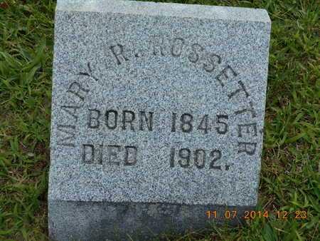 ROSSETTER, MARY R. - Calhoun County, Michigan | MARY R. ROSSETTER - Michigan Gravestone Photos