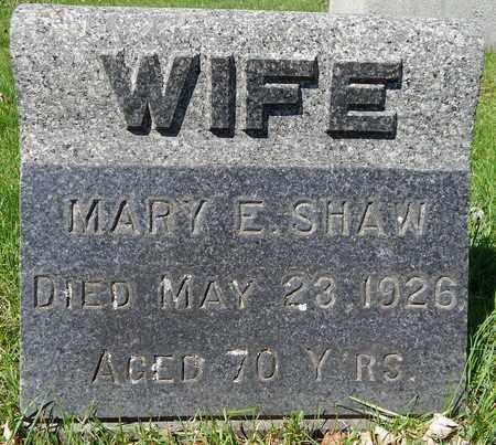 SHAW, MARY E - Calhoun County, Michigan | MARY E SHAW - Michigan Gravestone Photos