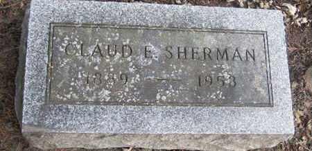 SHERMAN, CLAUDE E - Calhoun County, Michigan   CLAUDE E SHERMAN - Michigan Gravestone Photos