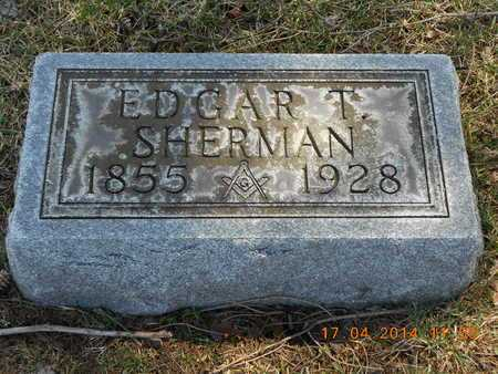 SHERMAN, EDGAR T. - Calhoun County, Michigan | EDGAR T. SHERMAN - Michigan Gravestone Photos