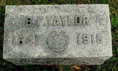TAYLOR, B. F. - Calhoun County, Michigan | B. F. TAYLOR - Michigan Gravestone Photos