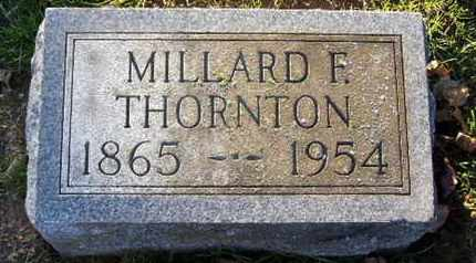 THORNTON, MILLARD F - Calhoun County, Michigan | MILLARD F THORNTON - Michigan Gravestone Photos