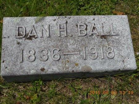 BALL, DAN H. - Marquette County, Michigan   DAN H. BALL - Michigan Gravestone Photos