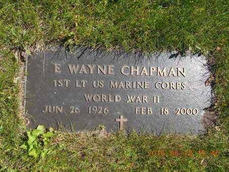 CHAPMAN, E. WAYNE - Marquette County, Michigan | E. WAYNE CHAPMAN - Michigan Gravestone Photos