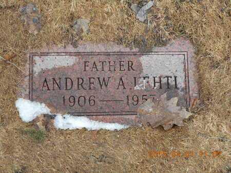 LEHTI, ANDREW A. - Marquette County, Michigan | ANDREW A. LEHTI - Michigan Gravestone Photos