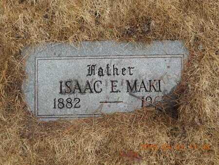 MAKI, ISAAC E. - Marquette County, Michigan | ISAAC E. MAKI - Michigan Gravestone Photos