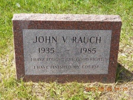 RAUCH, JOHN V. - Marquette County, Michigan | JOHN V. RAUCH - Michigan Gravestone Photos