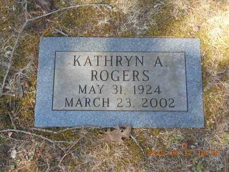 ROGERS, KATHRYN A. - Marquette County, Michigan | KATHRYN A. ROGERS - Michigan Gravestone Photos