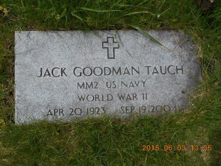 TAUCH, JACK GOODMAN - Marquette County, Michigan | JACK GOODMAN TAUCH - Michigan Gravestone Photos