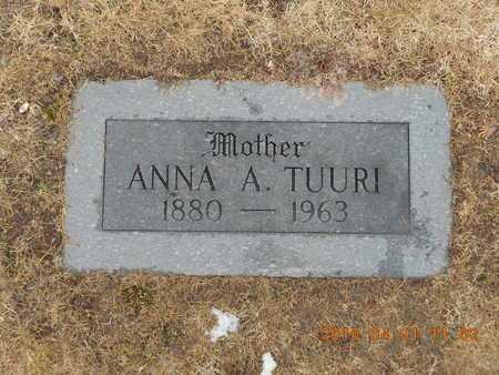 TUURI, ANNA A. - Marquette County, Michigan | ANNA A. TUURI - Michigan Gravestone Photos