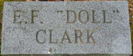 "CLARK, E.F. ""DOLL"" - Alcorn County, Mississippi | E.F. ""DOLL"" CLARK - Mississippi Gravestone Photos"