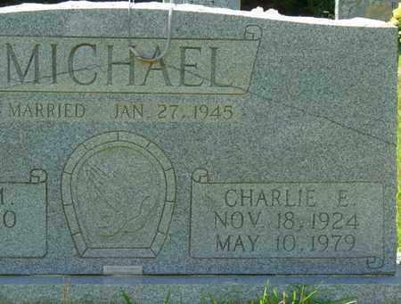 MICHAEL, CHARLIE E - Alcorn County, Mississippi | CHARLIE E MICHAEL - Mississippi Gravestone Photos