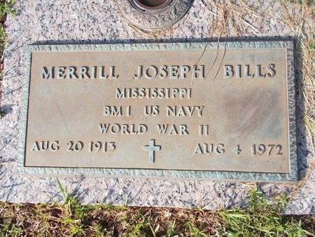 BILLS (VETERAN WWII), MERRILL JOSEPH (NEW) - Hancock County, Mississippi | MERRILL JOSEPH (NEW) BILLS (VETERAN WWII) - Mississippi Gravestone Photos