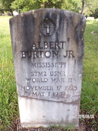 BURTON (VETERAN WWII), ALBERT, JR (NEW) - Hancock County, Mississippi | ALBERT, JR (NEW) BURTON (VETERAN WWII) - Mississippi Gravestone Photos