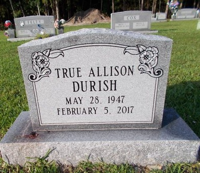 DURISH, TRUE ALLISON - Hancock County, Mississippi | TRUE ALLISON DURISH - Mississippi Gravestone Photos
