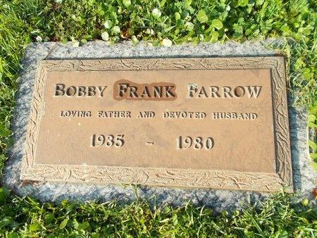 FARROW, BOBBY FRANK - Hancock County, Mississippi | BOBBY FRANK FARROW - Mississippi Gravestone Photos