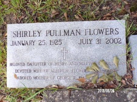 PULLMAN FLOWERS, SHIRLEY - Hancock County, Mississippi | SHIRLEY PULLMAN FLOWERS - Mississippi Gravestone Photos