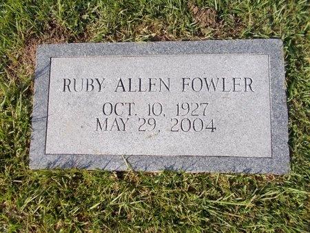 ALLEN FOWLER, RUBY - Hancock County, Mississippi | RUBY ALLEN FOWLER - Mississippi Gravestone Photos