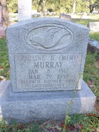 "MURRAY, PAULINE B ""MIMI"" - Harrison County, Mississippi | PAULINE B ""MIMI"" MURRAY - Mississippi Gravestone Photos"