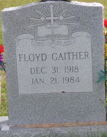 GAITHER, FLOYD - Lee County, Mississippi | FLOYD GAITHER - Mississippi Gravestone Photos