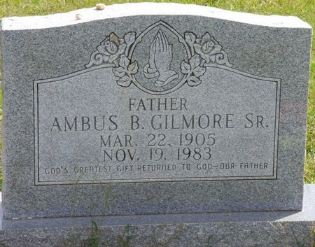 GILMORE SR., AMBUS B - Lee County, Mississippi | AMBUS B GILMORE SR. - Mississippi Gravestone Photos