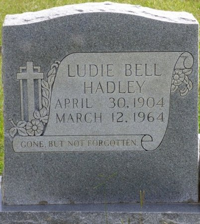 HADLEY, LUDIE BELL - Lee County, Mississippi | LUDIE BELL HADLEY - Mississippi Gravestone Photos