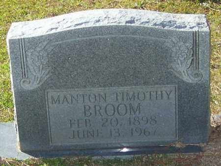 BROOM, MANTON TIMOTHY - Marion County, Mississippi | MANTON TIMOTHY BROOM - Mississippi Gravestone Photos