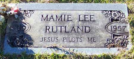 RUTLAND, MAMIE LEE - Marion County, Mississippi | MAMIE LEE RUTLAND - Mississippi Gravestone Photos