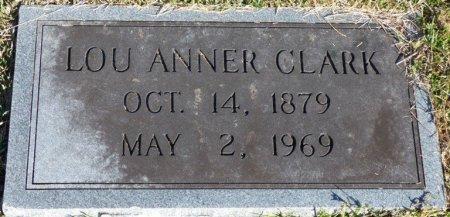 CLARK, LOU ANNER - Prentiss County, Mississippi | LOU ANNER CLARK - Mississippi Gravestone Photos