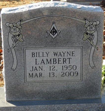 LAMBERT, BILLY WAYNE - Prentiss County, Mississippi | BILLY WAYNE LAMBERT - Mississippi Gravestone Photos